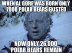 When Al Gore Was Born Only 7000 Polar Bears...