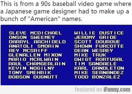 This Is From A 90s Baseball Video Game Where A...