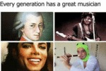 Every Generation Has A Great Musician