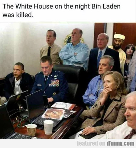 The White House On The Night Bin Laden Was...