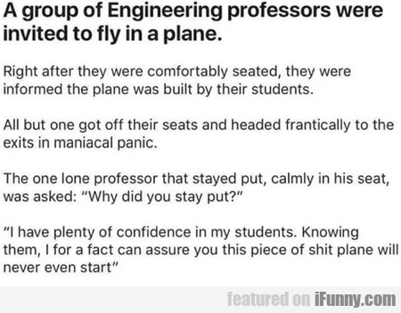 A Group Of Engineering Professors Were Invited...