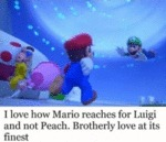 I Love How Mario Reaches For Luigi And Not Peach..