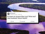 So There's An Amazon River Now - What's Next...