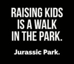 Raising Kids Is A Walk In The Park