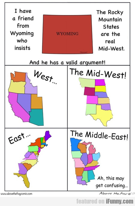 I Have A Friend From Wyoming Who Insists