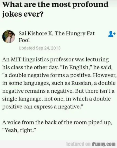 What Are The Most Profound Jokes Ever...