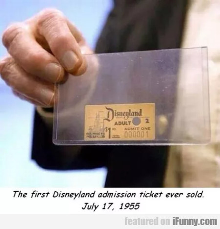 The First Disneyland Admission Ticket Ever