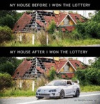 My House Before I Won The Lottery - My House...