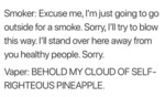 Smoker - Excuse Me, I'm Just Going To Go Outside..