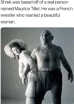 Shrek Was Based Off Of A Real Person Named...