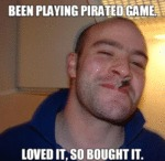 Been Playing Pirated Game - Loved It, So...