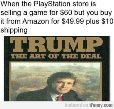 When the PlayStation store is selling a game for..