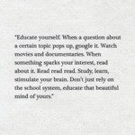 Educate Yourself. When A Question About A...