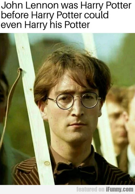 John Lennon Was Harry Potter Before Harry...