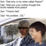 Son: Dad Why Is My Sister Called Peace?