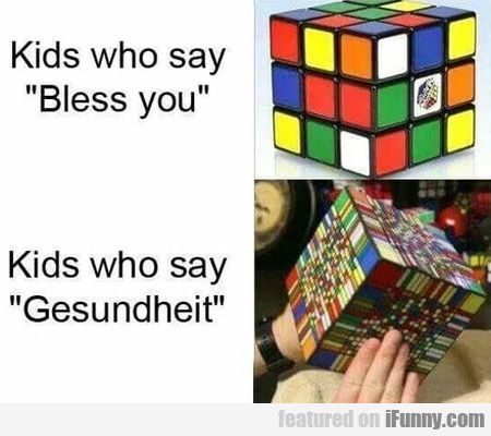 Kids Who Say Bless You - Kids Who Say...
