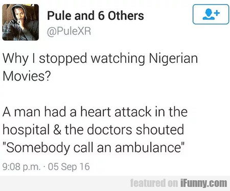 Why I Stopped Watching Nigerian Movies - A Man...
