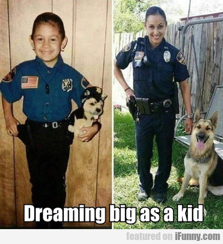 Dreaming Big As A Kid
