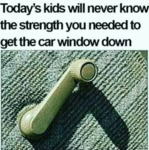 Today's Kids Will Never Know The Strength You...