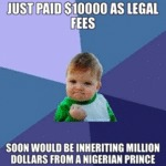 Just Paid $10000 As Legal Fees - Soon Would Be...