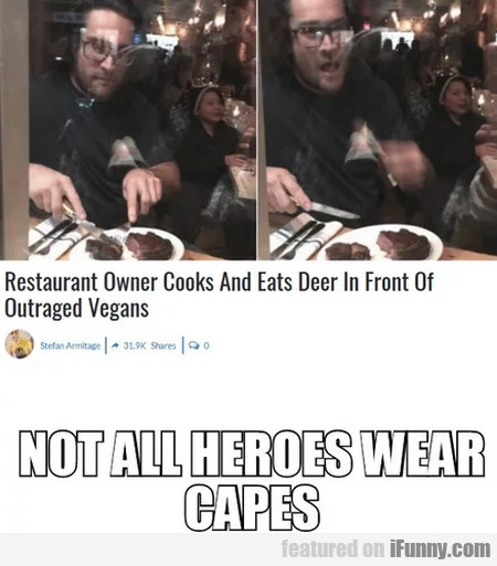 Restaurant Owner Cooks And Eats Deer In Front Of..