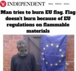 Man Tries To Burn Eu Flag. Flag Doesn't Burn...