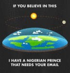 If You Believe In This - I Have A Nigerian...