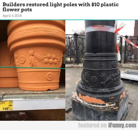 Builders Restored Light Poles With $10...