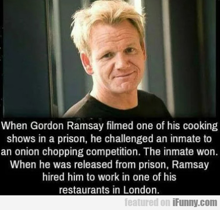 When Gordon Ramsay Filmed One Of His...