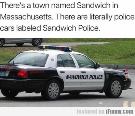 There's A Town Named Sandwich In Massachusetts...