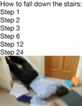How To Fall Down The Stairs