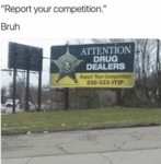 Report Your Competition - Bruh