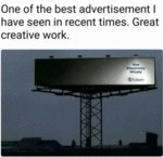 One Of The Best Advertisement I Have Seen In...