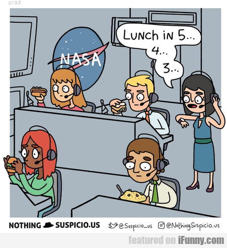 lunch in 5... 4... 3...