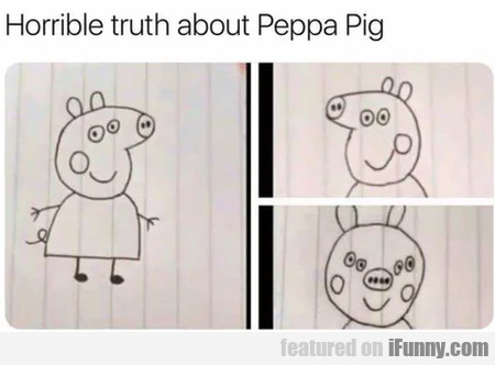 Horrible Truth About Peppa Pig