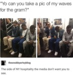 Yo Can You Take A Pic Of My Waves For The Gram...