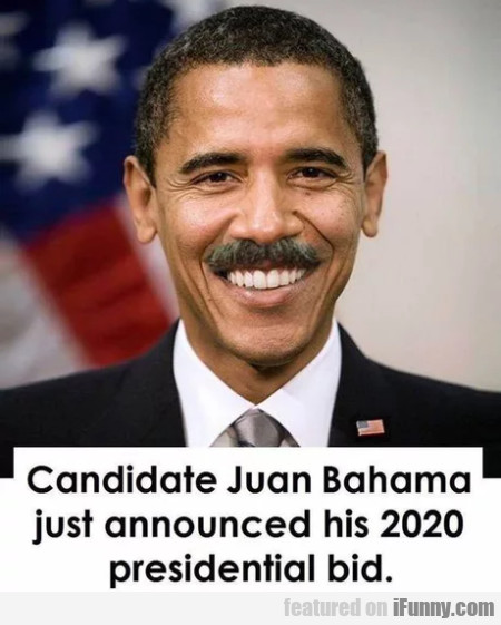 Candidate Juan Bahama Just Announced His...