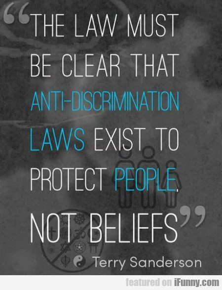 The Law Must Be Clear That Anti-discrimination...