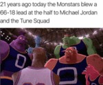 21 Years Ago Today The Monstars Blew A 66 - 18...