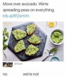 Move Over Avocado. We're Spreading Peas...