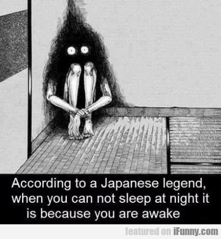According to a Japanese legend when you...