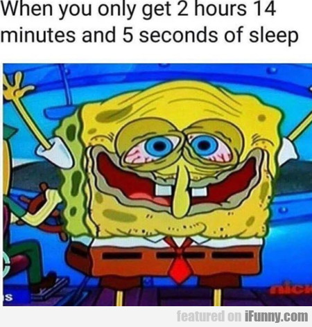 When You Only Get 2 Hours 14 Minutes And...