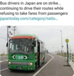Bus Drivers In Japan Are On Strike... Continuing..