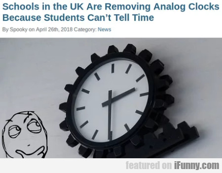 Schools in the UK are removing analog clocks...
