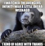 I Watched The Avengers Infinity Was A Little...