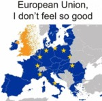 European Union - I Don't Feel So Good...