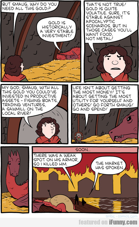 But Smaug, Why Do You Need All This Gold?