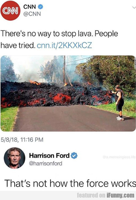 There's No Way To Stop Lava. People Have Tried...