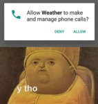 Allow Weather To Make And Manage Phone Calls...