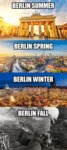 Berlin Summer - Berlin Spring - Berlin Winter...